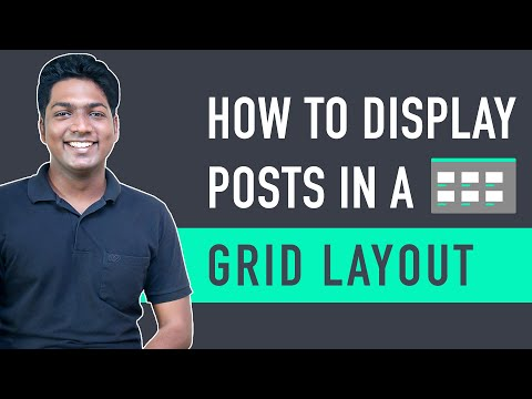 How To Display WordPress Posts In a Grid Layout [Video]