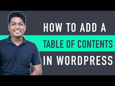 How To Add A Table of Contents in WordPress [Video]