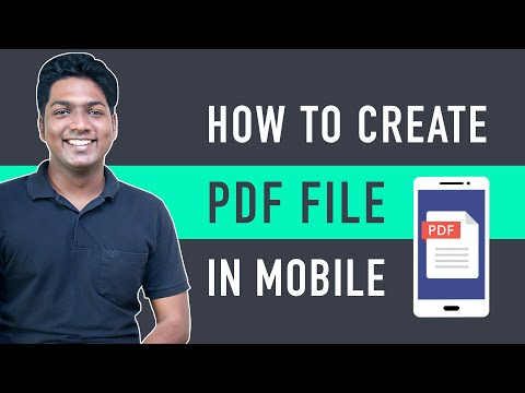 How to Create a PDF file on your Mobile [Video]