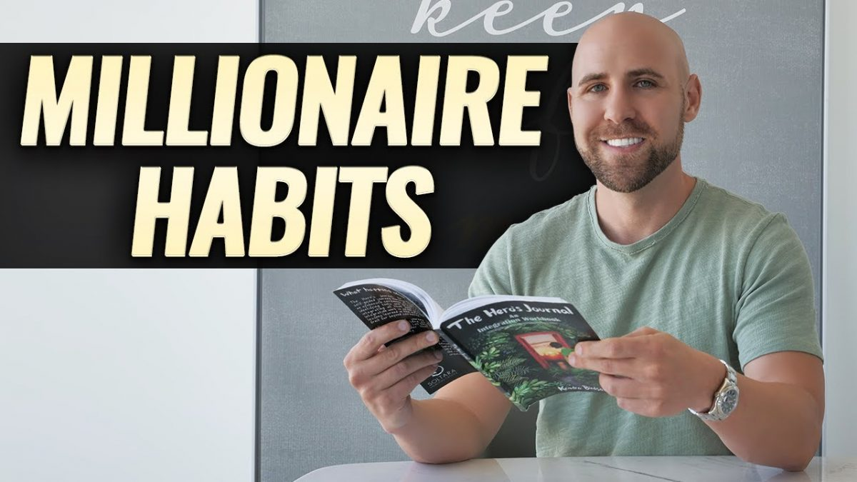 7 Millionaire Habits That Changed My Life [Video]