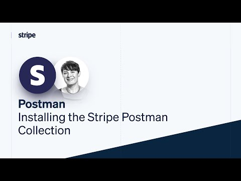 Installing the Stripe Postman collection [Video]