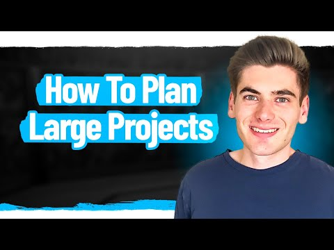 Do This Before You Start Your Next Large Project [Video]