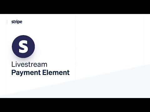 Payment Element [Video]