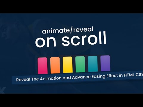 Advance Easing Effect and Reveal the animation while scrolling in HTML Website Design [Video]