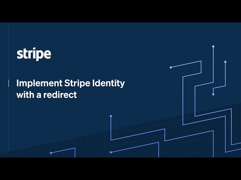 Implement Stripe Identity with a redirect [Video]